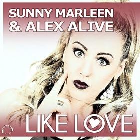 SUNNY MARLEEN & ALEX ALIVE - LIKE LOVE